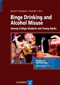 Binge Drinking and Alcohol Misuse Among College Students and Young Adults