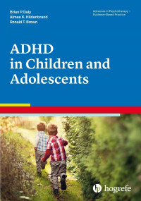 Attention-Deficit / Hyperactivity Disorder in Children and Adolescents