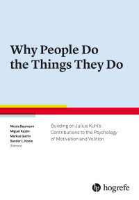 Why People Do the Things They Do